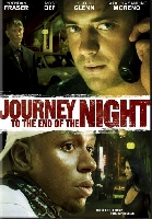 Journey to the end of the night คืนระห่ำ คนโหด โคตรบ้า